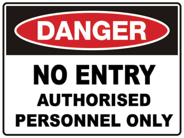 STOREMASTA Danger Authorised Personnel Only